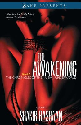 The Awakening: Book One of the Chronicles of the Nubian Underworld Cover Image