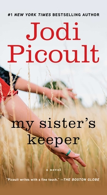 My Sister's Keeper: A Novel Cover Image