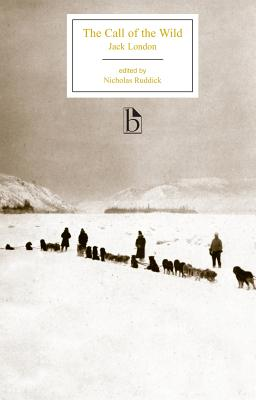 The Call of the Wild (Broadview Editions) Cover Image