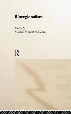 Cover for Bioregionalism