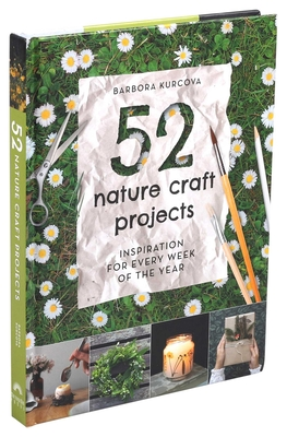 Cover for 52 Nature Craft Projects