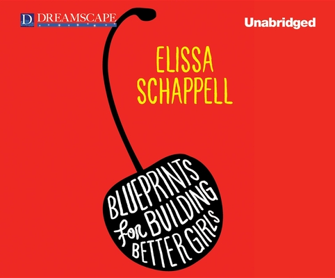 Cover for Blueprints for Building Better Girls