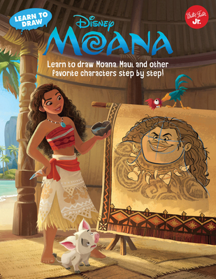 Learn to Draw Disney's Moana: Learn to draw Moana, Maui, and other favorite characters step by step! (Licensed Learn to Draw) Cover Image