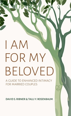 I Am for My Beloved: A Guide to Enhanced Intimacy for Married Couples cover