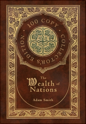 The Wealth of Nations (100 Copy Collector's Edition) Cover Image