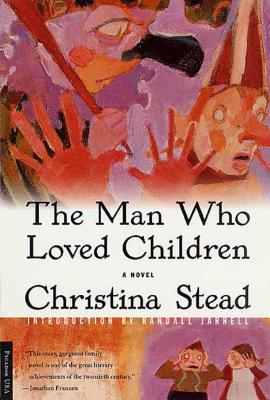 The Man Who Loved Children: A Novel Cover Image