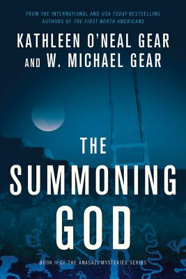 The Summoning God: Book II of the Anasazi Mysteries Cover Image