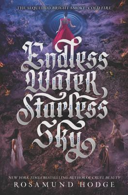 Endless Water, Starless Sky (Bright Smoke, Cold Fire #2) Cover Image