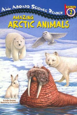 Amazing Arctic Animals (Penguin Young Readers, Level 3) Cover Image