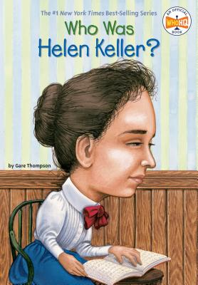 Who Was Helen Keller? (Who Was?) Cover Image