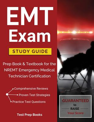 EMT Exam Study Guide: Prep Book & Textbook for the NREMT Emergency Medical Technician Certification Cover Image