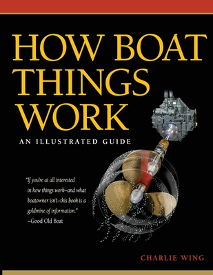 How Boat Things Work: An Illustrated Guide Cover Image