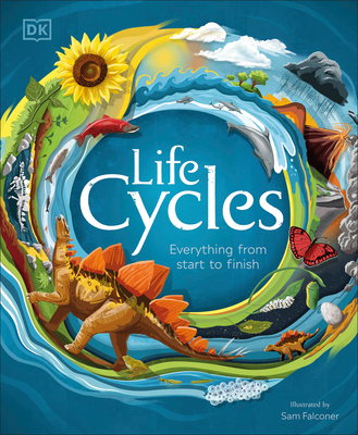 Life Cycles: Everything from Start to Finish Cover Image