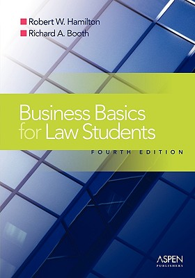Business Basics Law Students: Essential Concepts and Applications (Introduction to Law) Cover Image