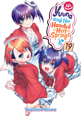 Yuuna and the Haunted Hot Springs Vol. 19 Cover Image