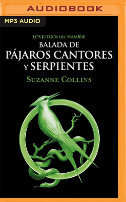 Balada de Pájaros Cantores Y Serpientes Cover Image