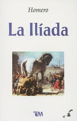 La Iliada = The Iliad Cover Image