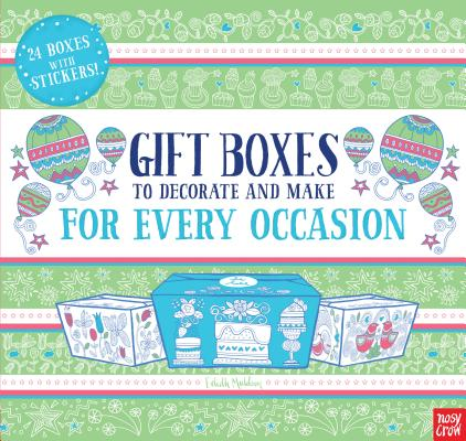 Gift Boxes to Decorate and Make: For Every Occasion Cover Image
