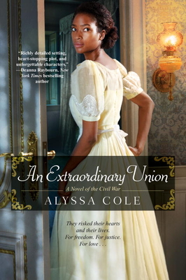 An Extraordinary Union: An Epic Love Story of the Civil War (The Loyal League #1) Cover Image