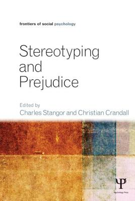 Stereotyping and Prejudice (Frontiers of Social Psychology) Cover Image