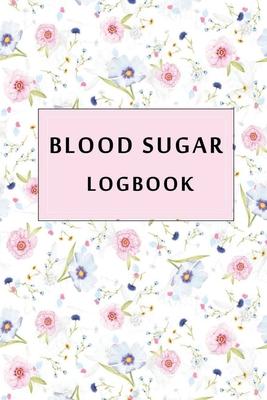 Blood Sugar Logbook: Diabetes Logbook and Blood Glucose Log, Diabetes Record Book Cover Image