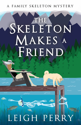 The Skeleton Makes a Friend: A Family Skeleton Mystery (#5) Cover Image