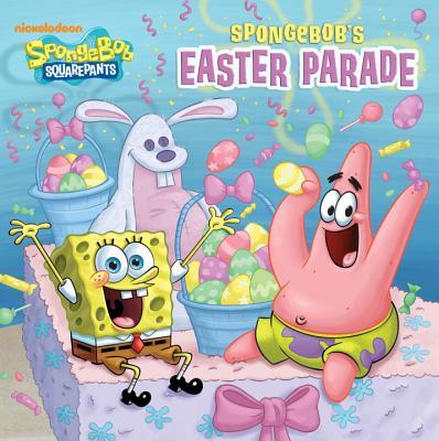 Spongebob's Easter Parade (Spongebob Squarepants) Cover Image