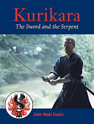 Kurikara: The Sword and the Serpent: The Eightfold Way of the Japanese Sword Cover Image