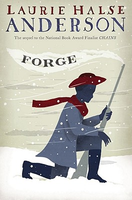Forge (The Seeds of America Trilogy) Cover Image