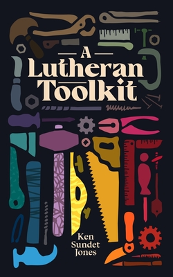 A Lutheran Toolkit Cover Image