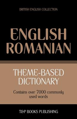 Theme-based dictionary British English-Romanian - 7000 words Cover Image