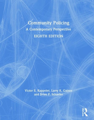 Community Policing: A Contemporary Perspective Cover Image