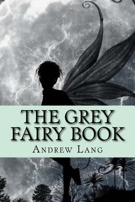 The Grey Fairy Book Cover Image