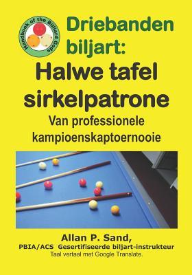 Cover for Driebanden Biljart - Halwe Tafel Sirkelpatrone