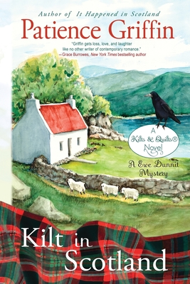 Kilt in Scotland: A Ewe Dunnit Mystery, Kilts and Quilts Book 8 Cover Image