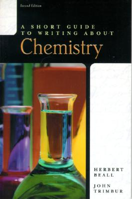 A Short Guide to Writing about Chemistry Cover Image