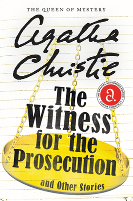 The Witness for the Prosecution and Other Stories Cover Image