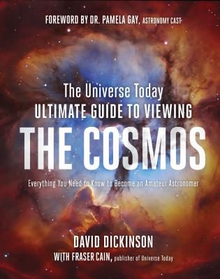 Cover for The Universe Today Ultimate Guide to Viewing the Cosmos