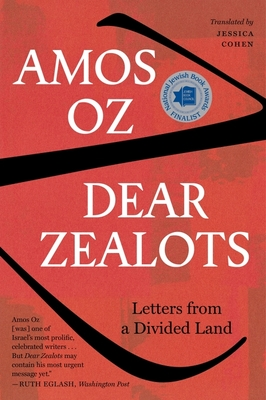 Dear Zealots: Letters from a Divided Land Cover Image