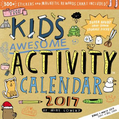 Cover for The Kid's Awesome Activity Wall Calendar 2017