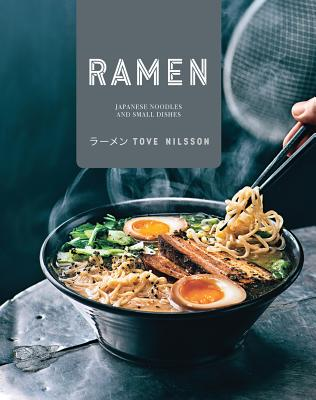 Ramen: Japanese Noodles and Small Dishes Cover Image