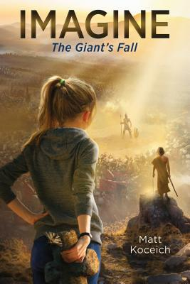 Imagine... The Giant's Fall (Imagine...Series) Cover Image