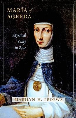 María of Ágreda: Mystical Lady in Blue Cover Image