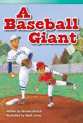 A Baseball Giant (Fluent Plus) (Read! Explore! Imagine! Fiction Readers: Level 3.8) Cover Image
