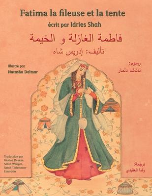 Fatima la fileuse et la tente: Edition français-arabe (Hoopoe Teaching-Stories) Cover Image