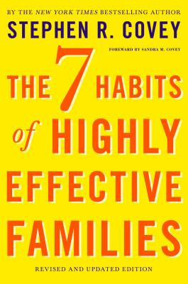 The 7 Habits of Highly Effective Families: Revised and Updated Edition cover
