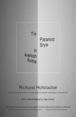 The Paranoid Style in American Politics Cover