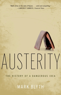 Austerity: The History of a Dangerous Idea Cover Image