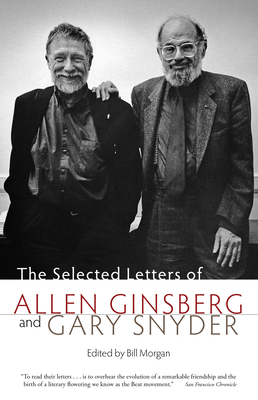 The Selected Letters of Allen Ginsberg and Gary Snyder Cover