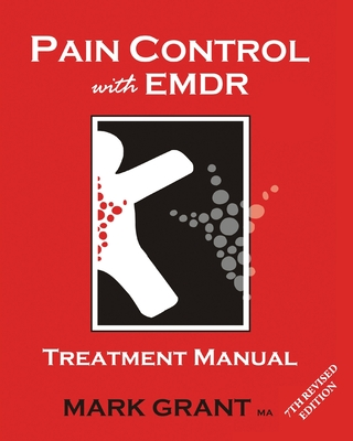 Pain Control with EMDR: Treatment manual 7th Revised Edition Cover Image